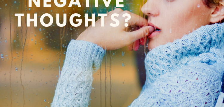 Are You Reinforcing Negative Thoughts?