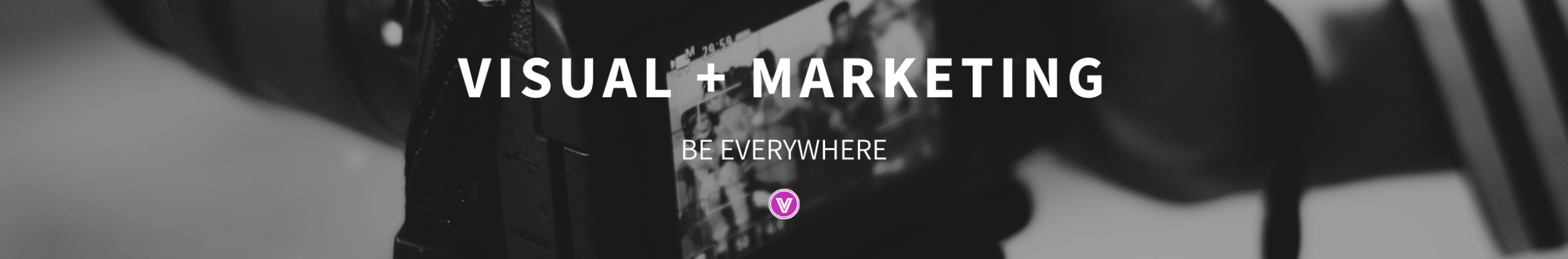 Be Everywhere | VerbMedia Group